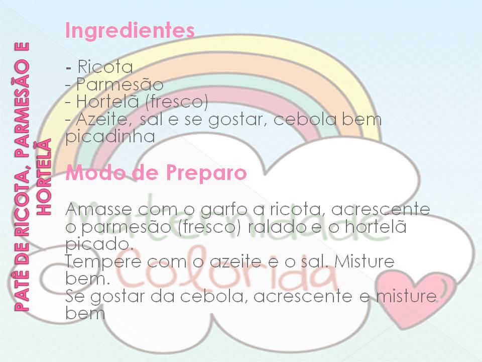 Patê de Ricota, Parmesão e Hortelã e Refresco de Abacaxi